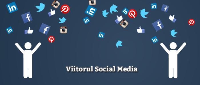 Viitorul Social-Media_v2